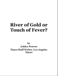 River of Gold or Touch of Fever? - LA Times Staff Writer Ashley Powers - September 11, 2006